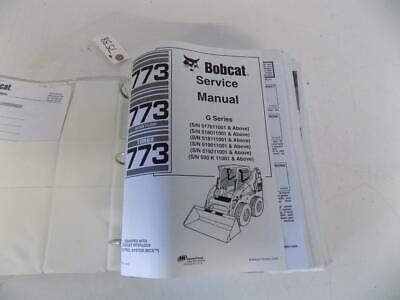 2005 2006 Bobcat 773 G Series Skid Steer Loader Service Parts Manual Stock 6s
