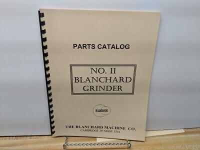 Blanchard No. 11 Grinder Parts Catalog Manual