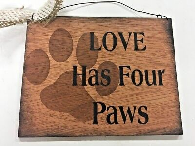 Dog Pet Signs (Love has 4 paws dog pet decor hand stenciled wooden sign animal vet gifts)