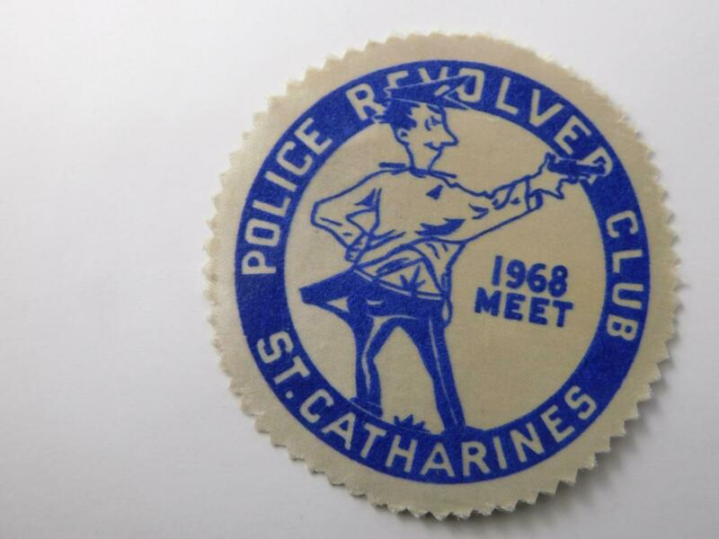POLICE  REVOLVER CLUB 1968 MEET ST CATHERINES VINTAGE PATCH BADGE CANADA