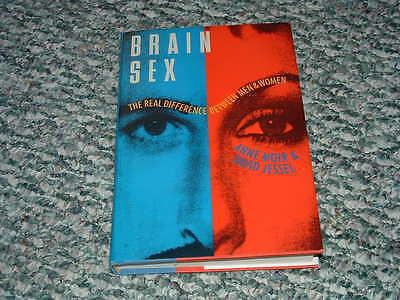 Brain Sex  The Real Difference Between Men   Women   Anne Moir   David Jessel