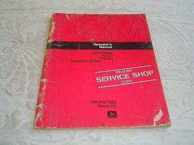 JOHN DEERE 4030 TRACTOR SERIAL NO. 6700 SERVICE SHOP OPERATOR MANUAL BOOK