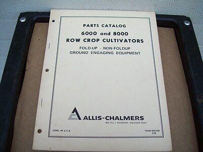 Original Allis Chalmers Parts Manual  6000 8000 Cultivators