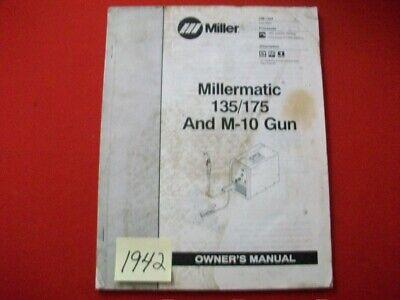 Miller Millermatic 135175 M-10 Gun Owners Manual Om-1324 2004