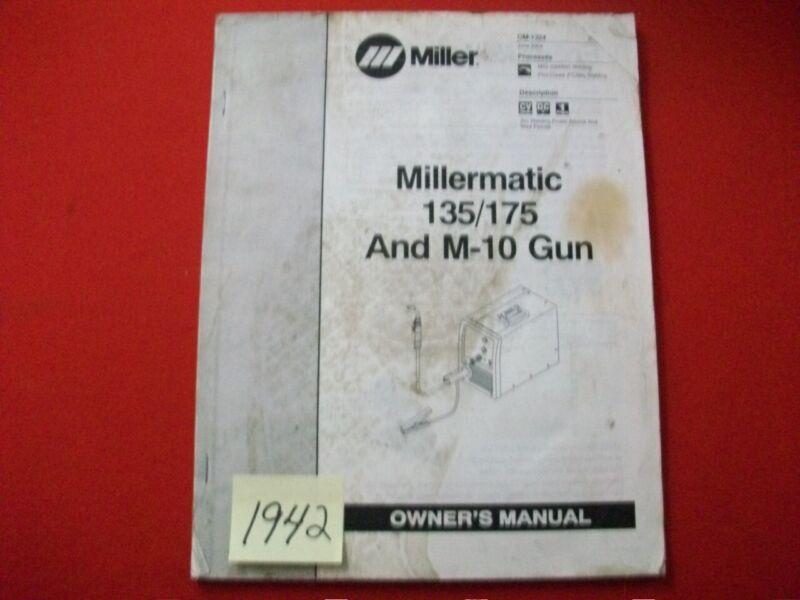 MILLER MILLERMATIC 135/175 & M-10 GUN OWNER