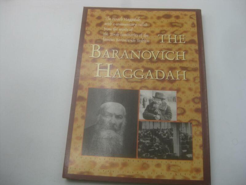 THE BARANOVICH HAGGADAH The Chafetz Chaim, Rav Elchanan Wasserman, Rav Chaim Oze