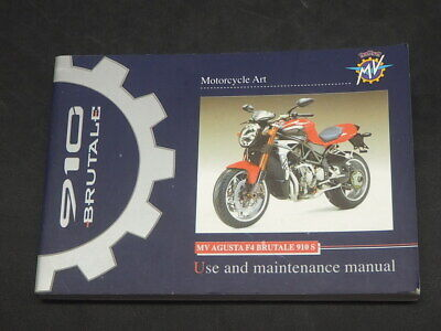 MV AGUSTA F4 BRUTALE 910S USE AND MAINTENANCE MANUAL