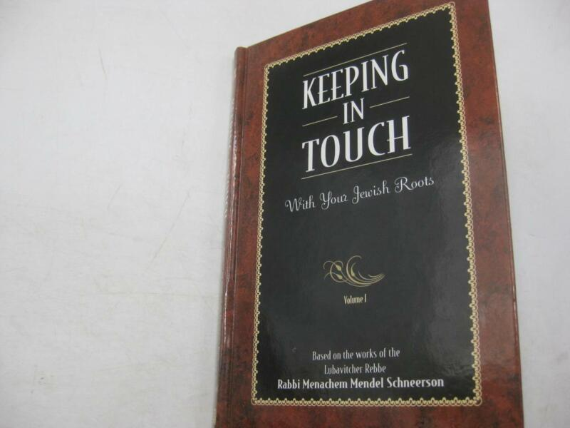 Keeping In Touch With Your Jewish Roots LUBAVITCH CHABAD Mendel Schneerson