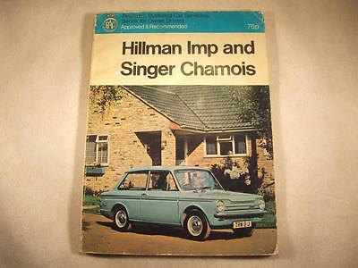 HILLMAN IMP & SINGER CHAMOIS CAR SERVICING MANUAL-Pearson's Illustrated Series
