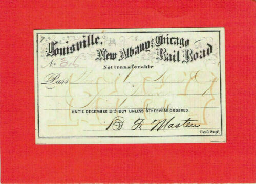 1867 LOUISVILLE NEW ALBANY CHICAGO LOW # 316 RAILROAD RAILWAY RR RWY PASS RARE