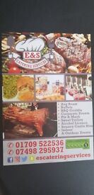 E&S Catering services Here now!