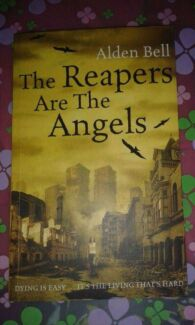 The Reapers Are The Angels  by Alden Bell  New Paperback St Albans Brimbank Area Preview