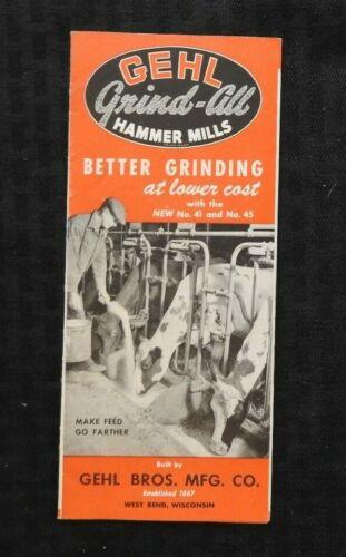 "1947 GEHL BROTHERS MFG ""GRIND-ALL HAMMER MILLS"" BROCHURE CATALOG NICE SHAPE"