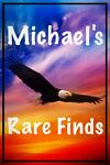 Michael s Rare Finds Store