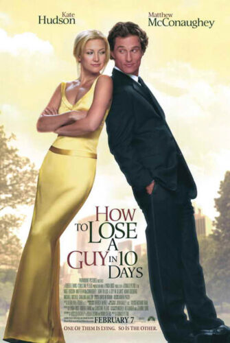 How to Lose a Guy in 10 Days (2002) Movie Poster, Original, DS, NM/M, Rolled