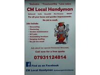 CM local handyman 07931124814 all DIY jobs painting & decorating and garden maintenance
