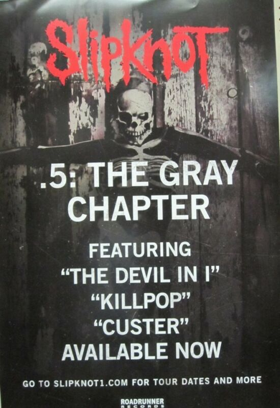 SLIPKNOT 2014 .5 THE GRAY CHAPTER promotional BIG poster Flawless New Old Stock