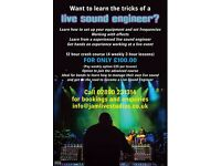 Do you want to learn the skills & tricks of a Live Sound Engineer?