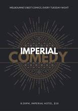 2 Free Tickets to Imperial Comedy Tomorrow Night! East Melbourne Melbourne City Preview