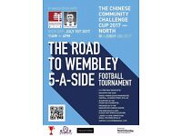 The Chinese Community Challenge Cup North - 5 a side Football Tournament