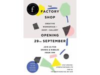 The factory shop ( Creative & Art)- opening day