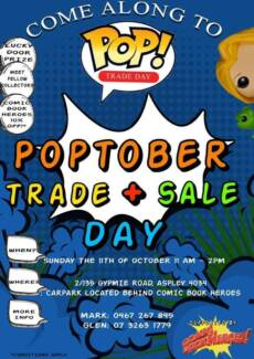 POP Vinyl trade day this Sunday 11th October Come to sell, trade Aspley Brisbane North East Preview