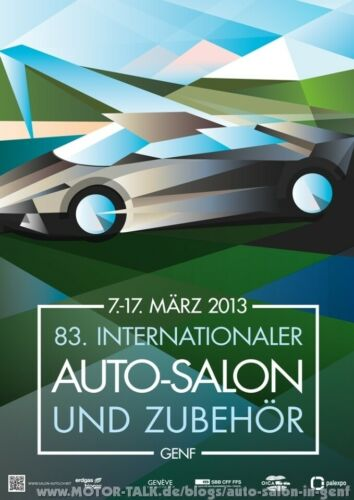 83. Internationaler Auto Salon Genf 2013