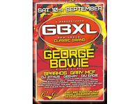 GBXL Tickets - George Bowie at Classic Grand on 10th Sept