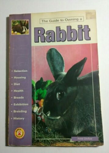 The Guide To Owning A Rabbit By Anne Lindsay Bunny Care Pet Store Book Paperback - $5.41
