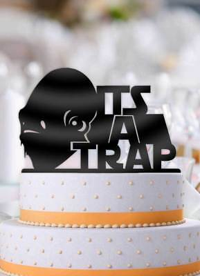 Star Wars Admiral Akbar Its A Trap! Bachelor Party Wedding Cake Topper - Star Wars Wedding Cake Toppers