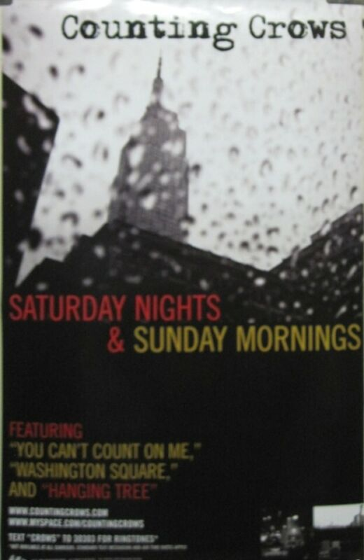 Counting Crows 2008 Saturday & Sunday promotional poster Flawless New Old Stock