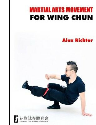 DVD & BOOK COMBO Martial Arts Movement For Wing Chun - By Sifu Alex Richter