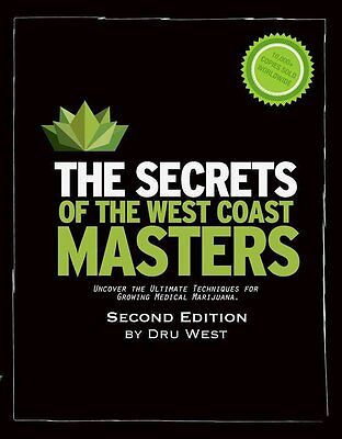 The Secrets of the West Coast Masters 2nd ED : Uncover the Ultimate Techniques
