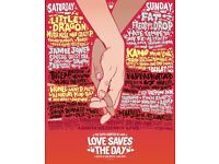2 x Love Saves the Day Tickets (Saturday)
