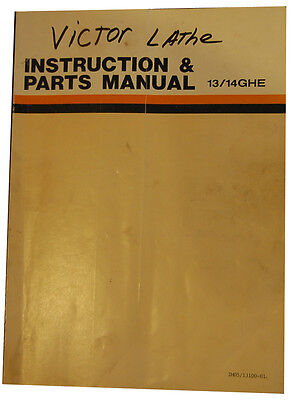 Victor 1314ghe Lathe Instructions And Parts Manual