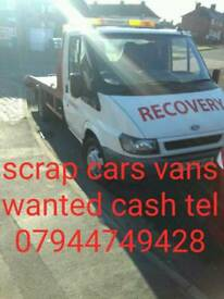 SCRAP CARS VANS BOUGHT FOR CASH TEL PETE 07944749428