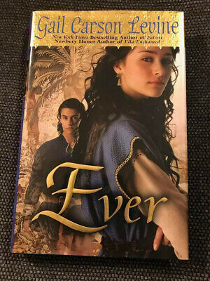 Ever by Gail Carson Levine (2008, Hardcover) NY times bestselling (Best Selling Author Ever)