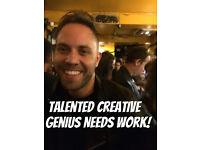 Talented Creative Genius Needs Work!