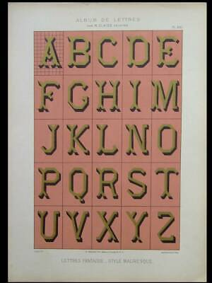 FRENCH MAURESQUE LETTERS, ALPHABET - 1900 LITHOGRAPH - TYPOGRAPHY, GLAISE