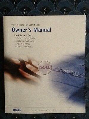 Dell dimension 2350 Series Owner's Manual Excellent Condition
