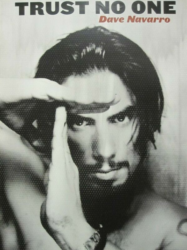 Dave Navarro 2001 Trust No One 2 sided promo poster Flawless New Old Stock