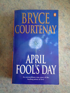 April Fool's Day by Bryce Courtenay Primbee Wollongong Area Preview
