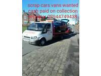 SCRAP CARS VANS BOUGHT CASH TEL PETE 07944749428