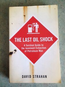 The last oil shock by David strachan Primbee Wollongong Area Preview
