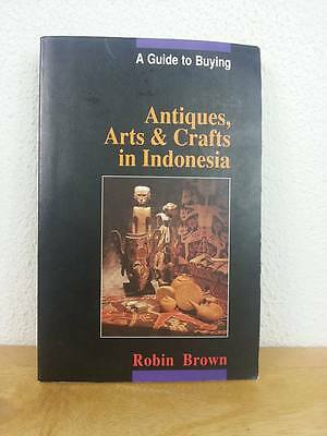 Guide to Buying Antiques, Arts and Crafts in Indonesia