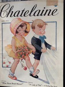 Vintage CHATELAINE Magazine -  June 1933 - Special!!