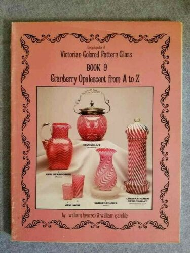 Book 9 VICTORIAN COLORED PATTERN GLASS ENCYCLOPEDIA - Heacock & Gamble Cranberry