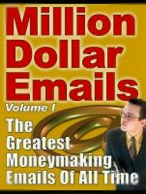 Million Dollar Emails The Greatest Moneymaking Emails Of All Time Yanik Silver