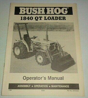 Bush Hog 1840 Gt Loader Operators Maintenance Assembly Manual Catalog 288