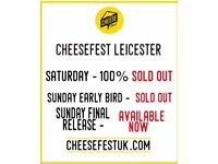 6x Cheese Fest entry for Leicester 14th & 15th April entry between 10am and 12pm
